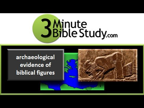 3 Minute Bible Study: Archaeological Evidence of Biblical Figures