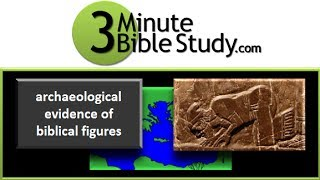 3 Minute Bible Study: overview of archaeological evidence Thumbnail