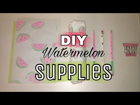 DIY WATERMELON THEMED~Back to School Supplies!!