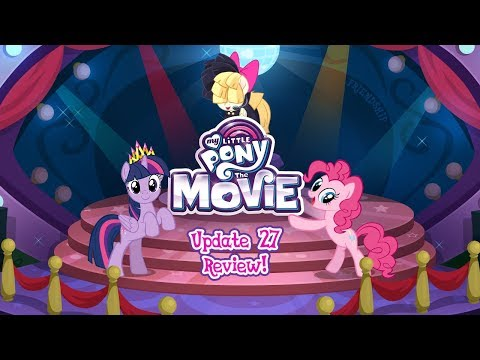 My Little Pony - Update 27 Review - My Little Pony: The Movie - Friendship Festival