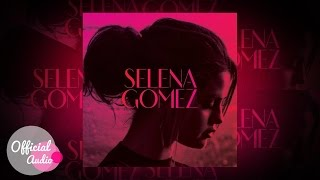 Selena Gomez - The Heart Wants What It Wants (Official Audio)