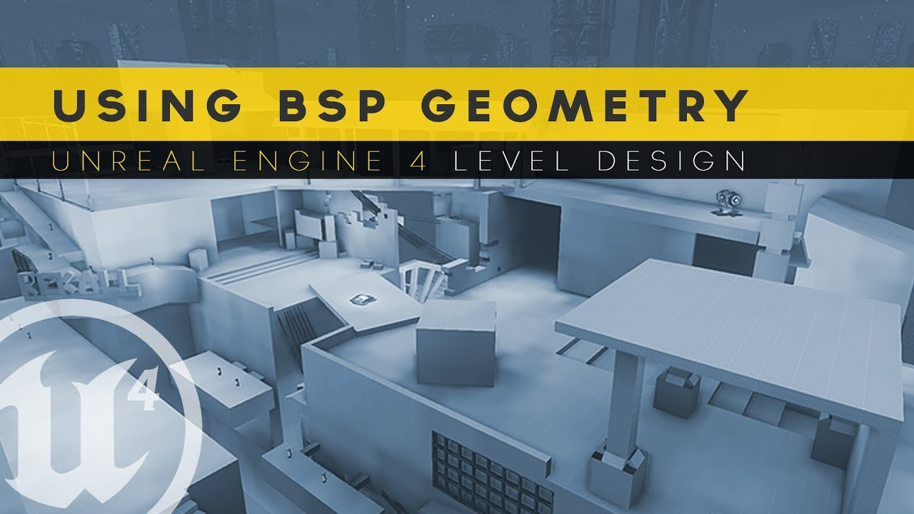Using Bsp Geometry 9 Unreal Engine 4 Level Design Tutorial Series Youtube
