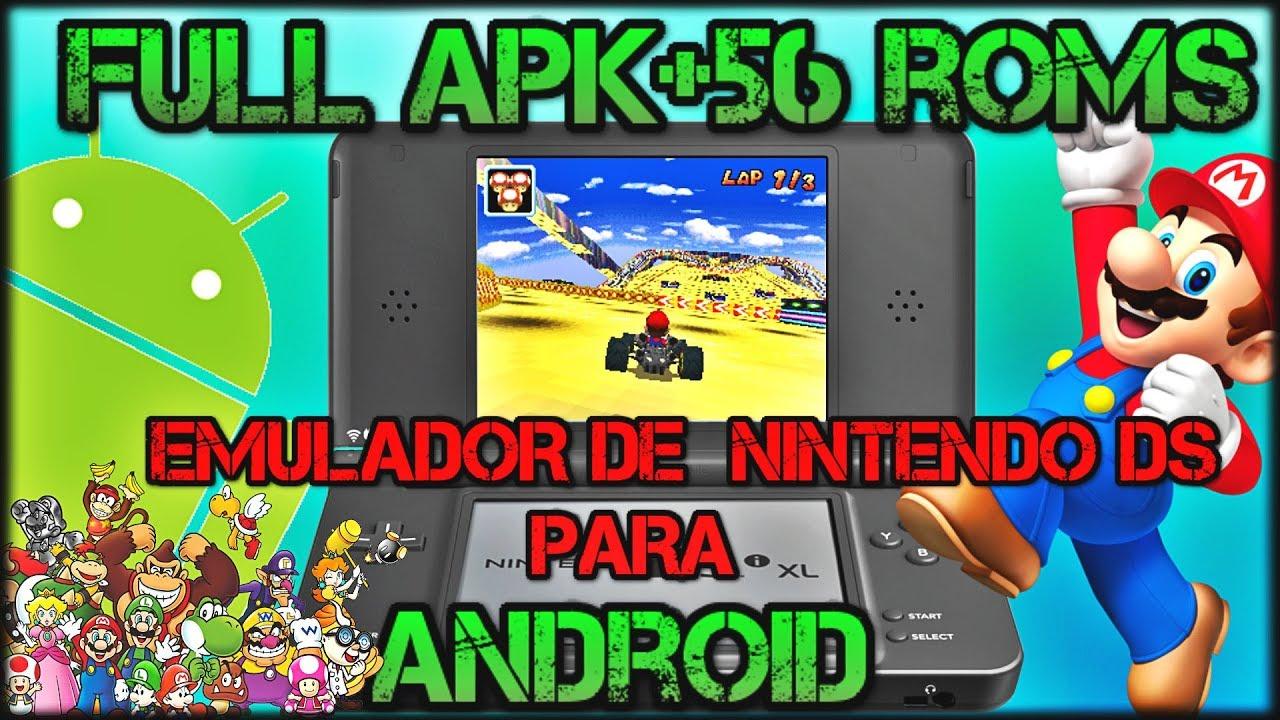 El mejor emulador de Nintendo DS para Android,Full Apk+Pack 56 roms