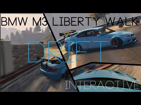GTA 5 Interactive Drift (Choose your Shot) BMW M3 Liberty Walk Drift