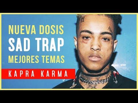 💔 TU DOSIS de SAD TRAP MUSIC 💔- Kapra Karma