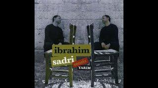 ÖZLEDİM / İbrahim Sadri