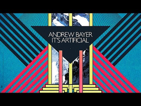 Andrew Bayer - It's Artificial (Continuous Mix) 2011