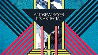 andrew bayer   its artificial continuous mix 2011