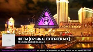 Hit Em [Original Extended Mix] - NICCI & Disco Killerz [OFFICIAL AUDIO]