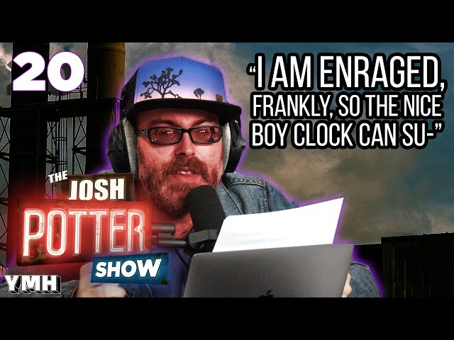 No More Mr. Nice Boy (EP 20) | The Josh Potter Show