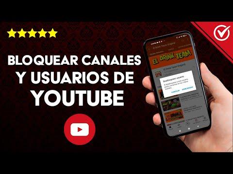 Cómo Bloquear Canales y Usuarios de YouTube para no Verlo de Forma Permanente