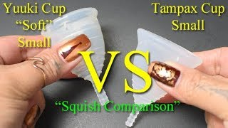 """Yuuki Cup Soft vs Tampax Cup Small """"Squish"""" - Menstrual Cups"""