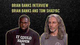 Interview: Brian Banks And Director Tom Shadyac   Brian Banks