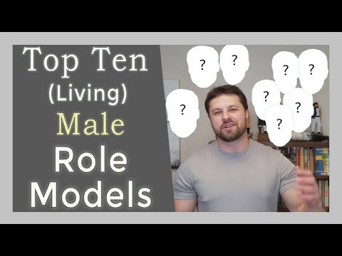 The Top Ten (Living) Male Role Models