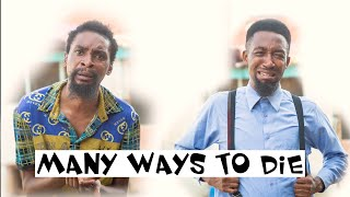 Download Yawa Comedy - MANY WAYS TO DIE (YAWA SKITS, Episode 39)