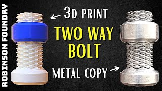 Easy metal casting │ 3d print to metal copy │ Two way bolt