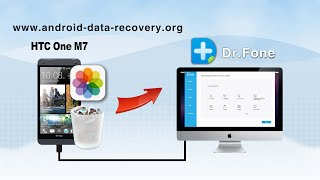[HTC One M7 Photo Recovery for Mac]: How to Recover Photos from HTC One M7 on Mac