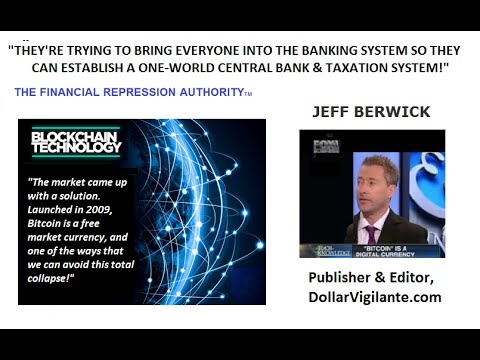 A ONE-WORLD CENTRAL BANK & TAXATION SYSTEM? - 04-13-16 - FRA w/Jeff Berwick