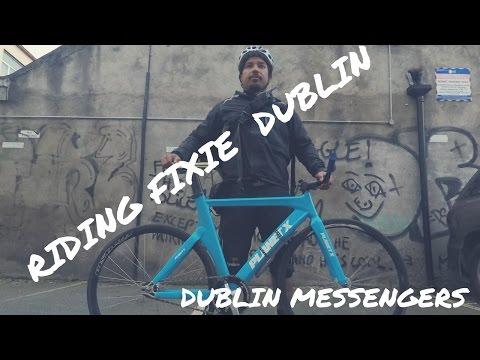 RIDING A FIXIE DUBLIN , BIKE MESSENGERS