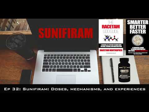 Ep 32: Sunifiram: doses, mechanisms, and experiences