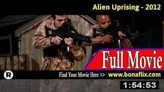 watch alien uprising online viooz