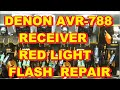 Denon AVR788 AVR-788 AVR 788 Blinking Red Light Fix