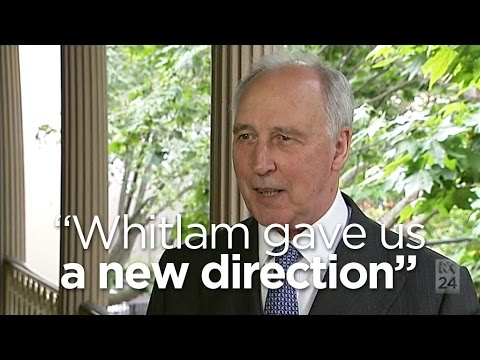 Keating: Whitlam Snapped Australia Out Of It's Post-war Torpor