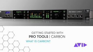 Getting Started with Pro Tools | Carbon — What is Carbon?