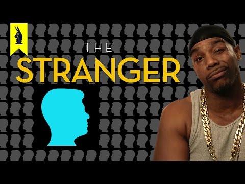 The Stranger - Thug Notes Summary and Analysis