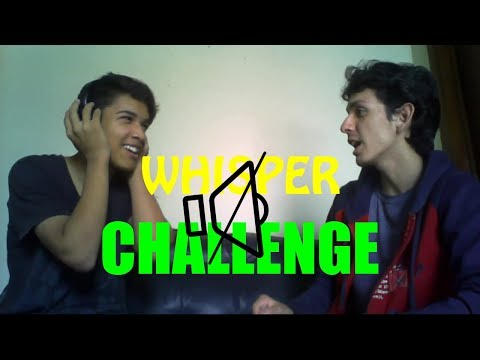 WHISPER CHALLENGE!!! Con Maactops   ESPECIAL 300 SUBS!!!