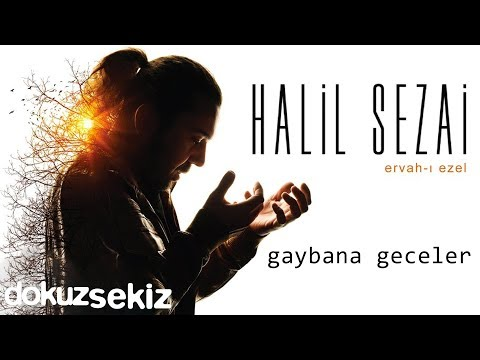 Halil Sezai - Gaybana Geceler (Official Audio)