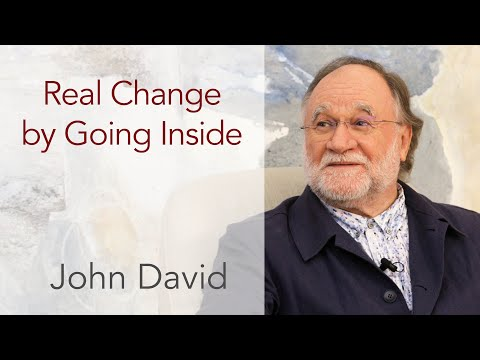Real Change by Going Inside • John David Satsang