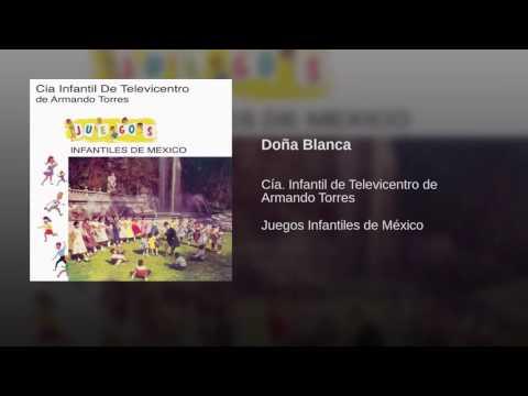 Doña Blanca ; Compañía. Infantil De Televicentro De Armando Torres