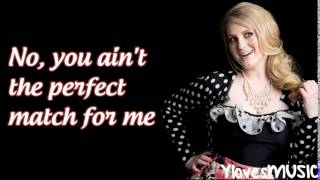 Meghan Trainor ft. Shy Carter - Mr.  Almost (Lyrics)