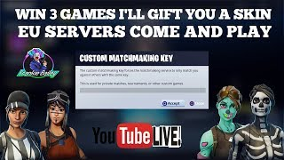 🔴 FREE SKIN GIFT IF YOU WIN Fortnite EU custom matchmaking with SUBS / Fortnite Battle royale