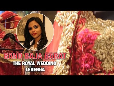 Band Baja Barat: The Royal Wedding Lehenga | The Ethnic Atiire