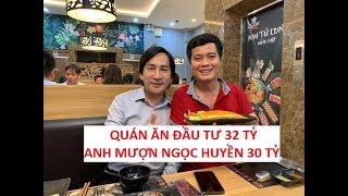 Kim Tử Long làm liều mượn Ngọc Huyền 30 tỷ mở quán ăn 32 tỷ???!!!