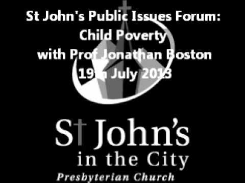 Child Poverty Forum with Jonathan Boston 19 July 2013