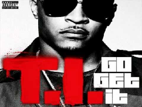 T.I - Go Get It Instrumental