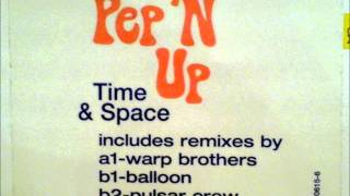 Pep 'n Up - Time & Space (Warp Brothers remix)