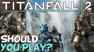 "Titanfall 2 (PC) ""Better Than CoD?"""