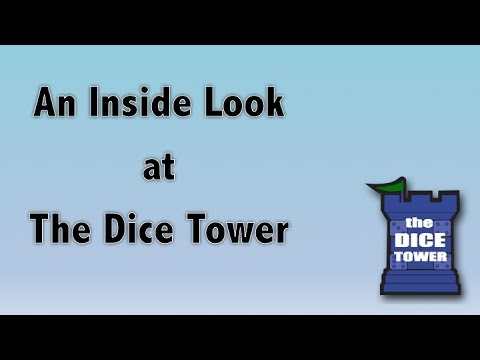 An Inside Look at the Dice Tower