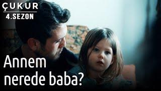 Çukur 4. Sezon 28. Bölüm - Annem Nerede Baba?