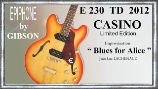 Download BLUES FOR ALICE Impro CASINO E230 TD 2012 by GIBSON Jean Luc LACHENAUD MP3 song and Music Video