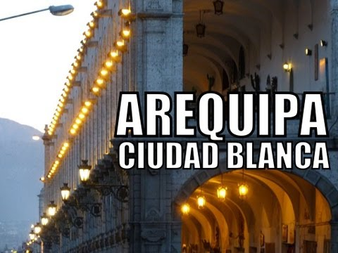 Magical Peru #10: Arequipa