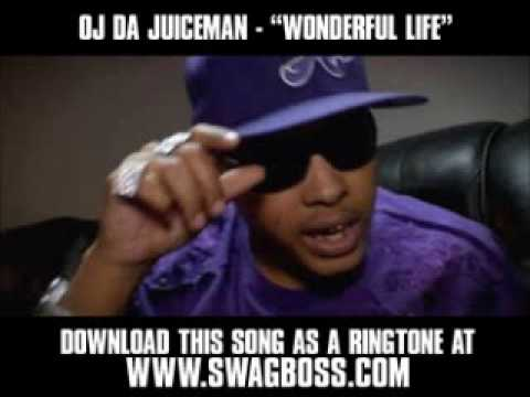 OJ Da Juiceman  Wonderful Life  New  + Download