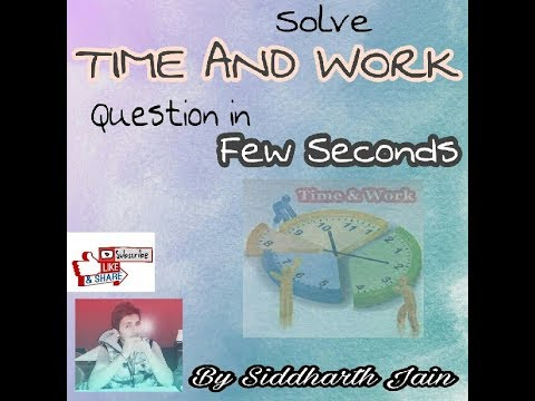 Maths :TIME AND WORK question can be solved within few seconds ...