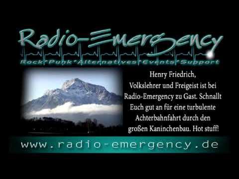 Henry Friedrich, Volkslehrer und Freigeist ist bei Radio-Emergency zu Gast.