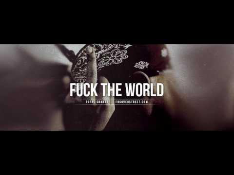 Tupac  - Fuck The World (Motivational Remix 2017)