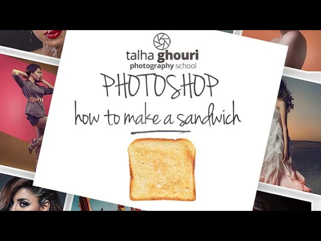 Photoshop Lesson 1 | How to Make a Sandwich